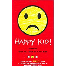 Happy Kid! by Gail Gauthier (2006-05-18)