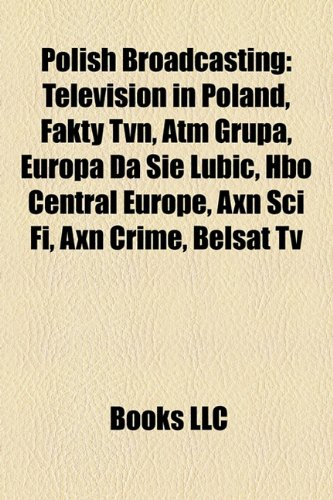 polish-broadcasting-television-in-poland-fakty-tvn-atm-grupa-europa-da-si-lubi-hbo-central-europe-ax