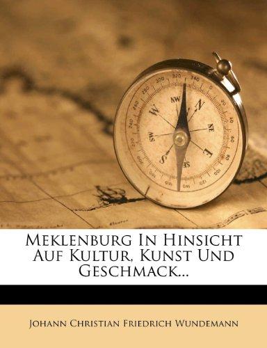 Meklenburg In Hinsicht Auf Kultur, Kunst Und Geschmack...