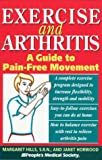 Exercise and Arthritis: A Guide to Pain-Free Movement