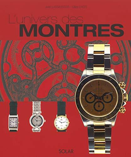 L'Univers des montres par Jean Lassaussois