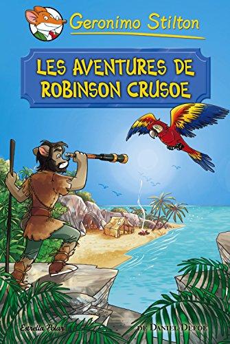 Les aventures de Robinson Crusoe (Catalan Edition) por Geronimo Stilton
