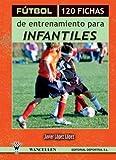 Image de FÚTBOL: 120 FICHAS DE ENTRENAMIENTO PARA INFANTILES (II)