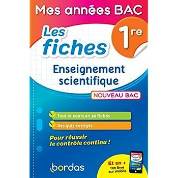 Mes années Bac - Fiches Enseignement scientifique 1re