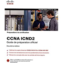 Préparation à la certification CCNA ICND 2, 2ème Ed