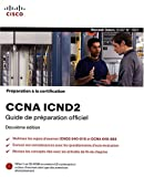 Image de Préparation à la certification CCNA ICND 2, 2ème Ed