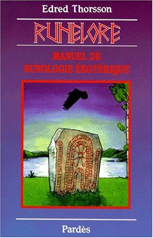 Runelore : Manuel de runologie ésotérique par Edred Thorsson
