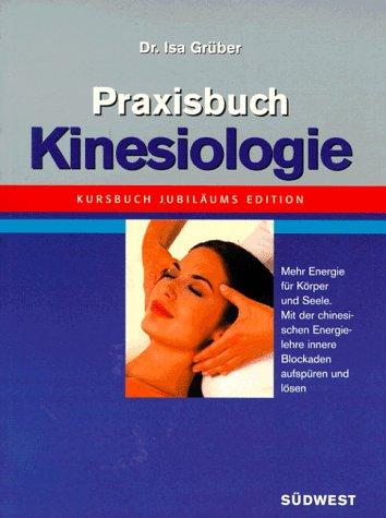Praxisbuch Kinesiologie, Jubiläumsausgabe