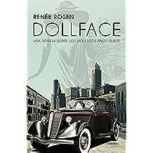 Dollface: Una novela sobre los violentos años veinte