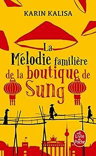 La mélodie familière de la boutique de Sung par Karin Kalisa