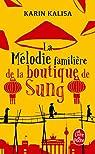 La mélodie familière de la boutique de Sung par Kalisa