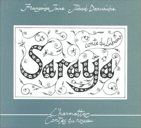 Saraya. Conte du Liban, bilingue français-arabe