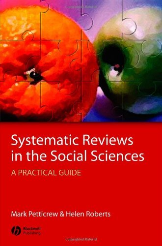 Systematic Reviews in the Social Sciences: A Practical Guide (English Edition)