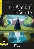 The Woman in White: Englische Lektüre für das 5. und 6. Lernjahr. Buch + Audio-CD (Reading & training)