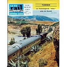 VIE DU RAIL OUTRE MER (LA) [No 266] du 01/01/1977 - TUNISIE - LE TRANSMAGHREB ATLAS PRES DE ZOURAH - LE TANZAM - M. PROTAT - VISITE AU TOGO DU PRESIDENT DE L'OFERMAT - EN COREE ET AU JAPON.