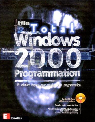 Windows 2000 Programmation par Al Williams