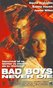 Bad Boys Never Die [VHS]: David Arquette, Salma Hayek