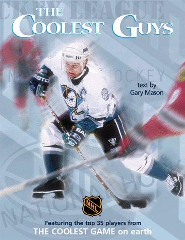 The Coolest Guys por Gary Mason