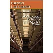 Enciclopedia Británica Parte 16 en frisón (English Edition)