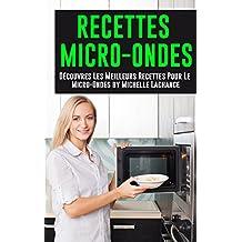 Cuisine au micro ondes - Cuisiner au micro onde ...