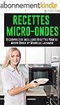 Recettes Micro-Ondes: D�couvres Les M...