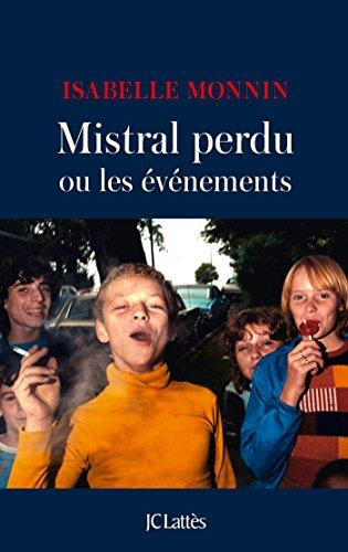 """<a href=""""/node/37978"""">Mistral perdu ou Les événements</a>"""