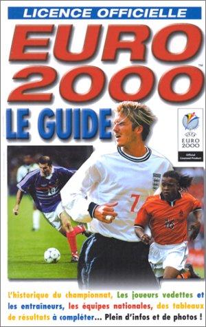 Le guide Euro 2000