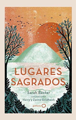 Lugares sagrados (Ilustrados) por Sarah Baxter