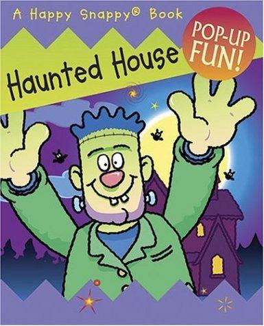 Happy Snappy Haunted House (Happy Snappy (Happy Haunted House Halloween)