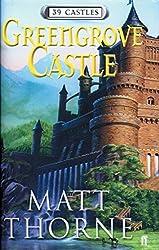 Greengrove Castle: 39 Castles Book 1