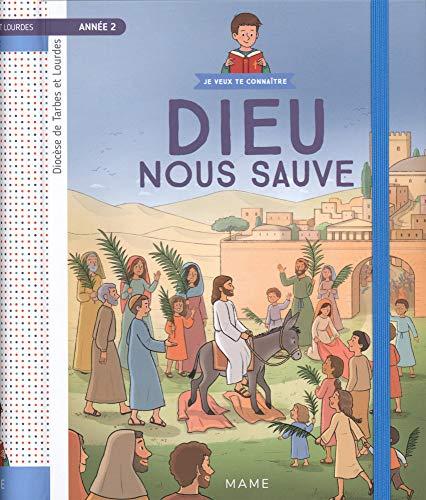 Année 2 - Dieu nous sauve - Document enfant par Frédéric Hubert