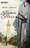 John J. Healey: Der Samurai von Sevilla