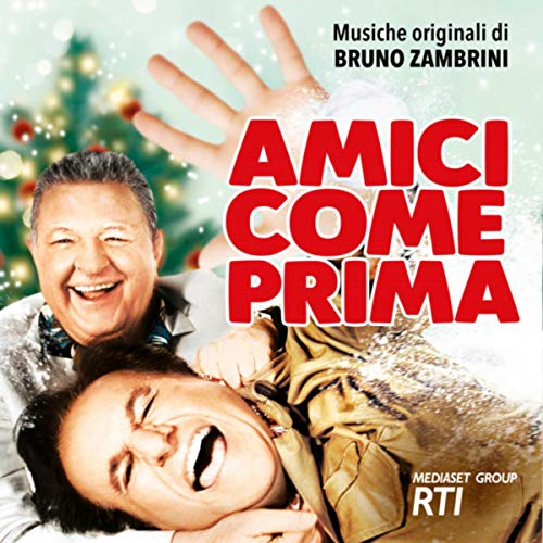 Amici come prima (Colonna sonora originale del film)