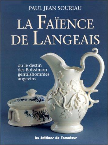 LA FAIENCE DE LANGEAIS par P-J Souriau