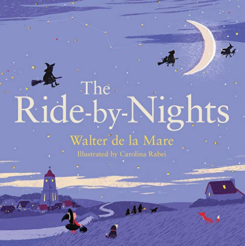 The Ride-by-Nights (Four Seasons of Walter De La Mare) (Hexe Songs Für Halloween)