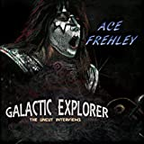 Ace Frehley: Galactic Explorer:the Uncut... (Audio CD)