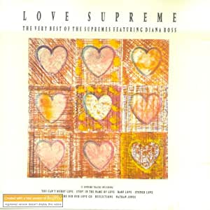 Love Supreme: The Very Best of the Supremes Featuring Diana Ross