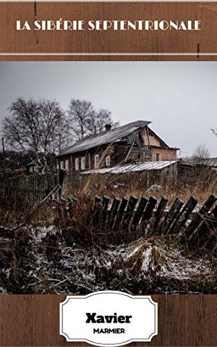 La Sibrie septentrionale (Rcits historiques)