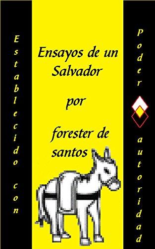 Ensayos de un Salvador por Forester de Santos