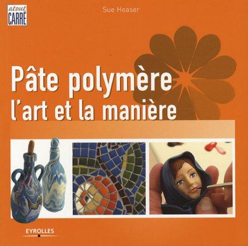 Pâte polymère : L'art et la manière