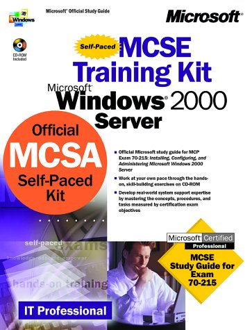 MCSE Training Kit Microsoft Windows 2000 Server (CD-ROM Included) par Collectif