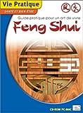 Feng Shui : Guide pratique pour un art de vivre...