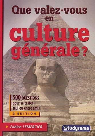 Que valez-vous en culture générale ?