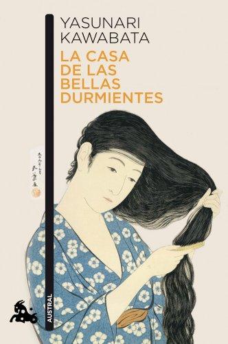La casa de las bellas durmientes (Contemporánea) por Yasunari Kawabata
