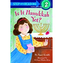 Is it Hanukkah, Yet? (Step into Reading)