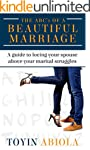 The ABC's of a Beautiful Marriage: A...