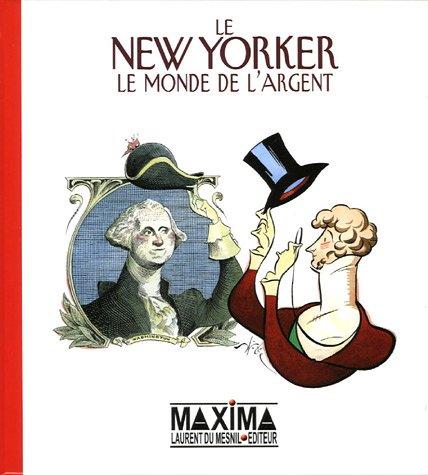 NEW YORKER MONDE DE L ARGENT