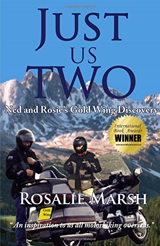 Just Us Two: Ned and Rosie's Gold Wing Discovery (Just Us Two Travel) por Rosalie Marsh