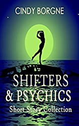Shifters and Psychics (Short Story Collection)