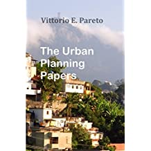 The Urban Planning Papers (English Edition)